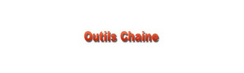Outils Chaine